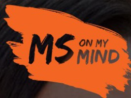 MS on my mind.  MS. You Are Not Alone